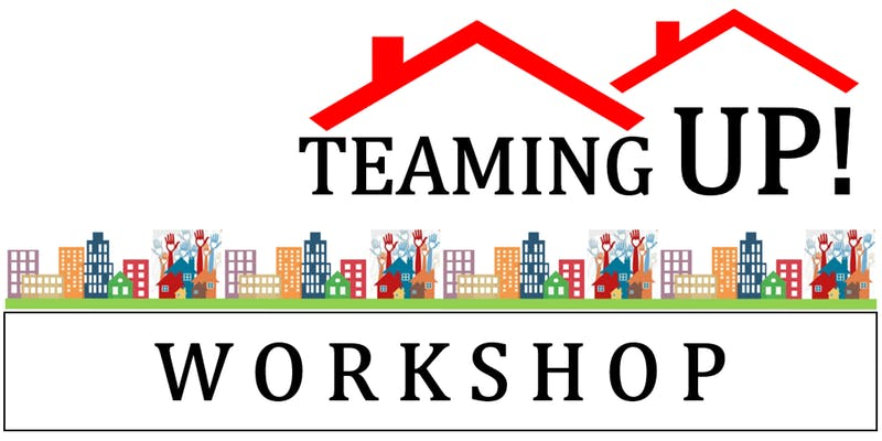 Teaming Up! Workshop
